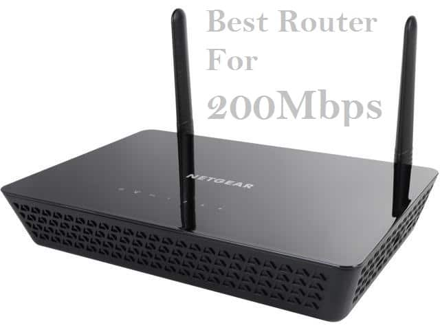Best Router For 200mbps Internet