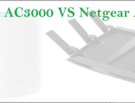 Netgear AC3000 VS AC3200 Comparison
